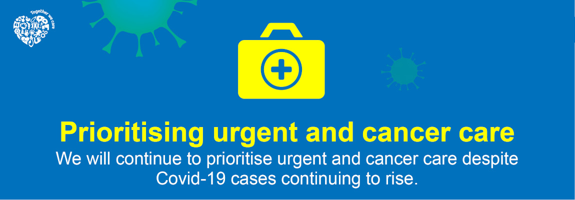Urgent and cancer care
